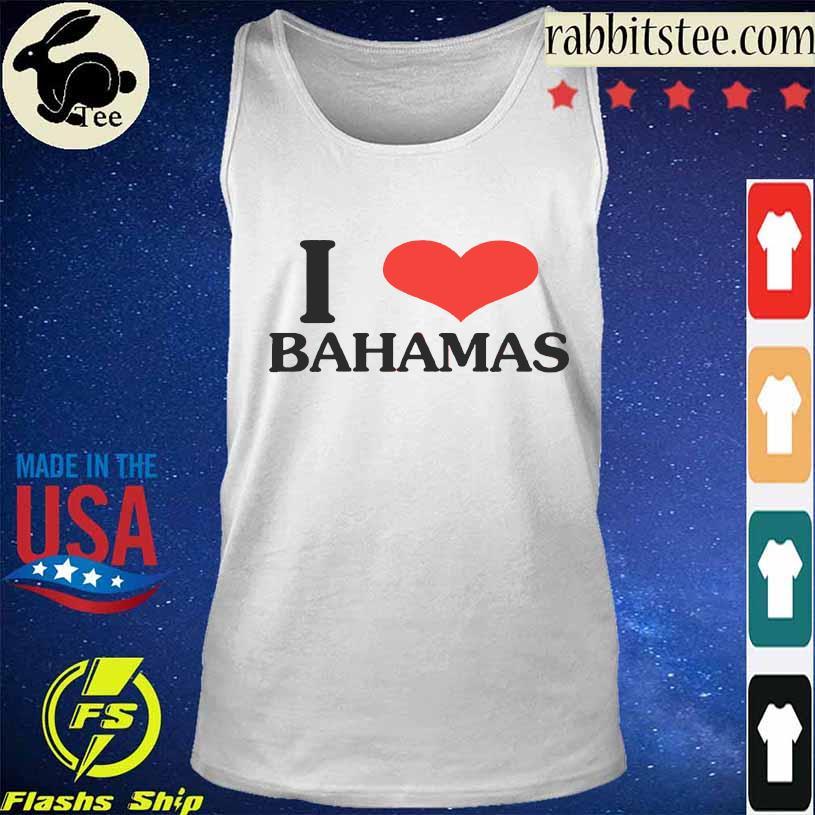 Bella Hadid I Love Bahamas Shirt Tanktop
