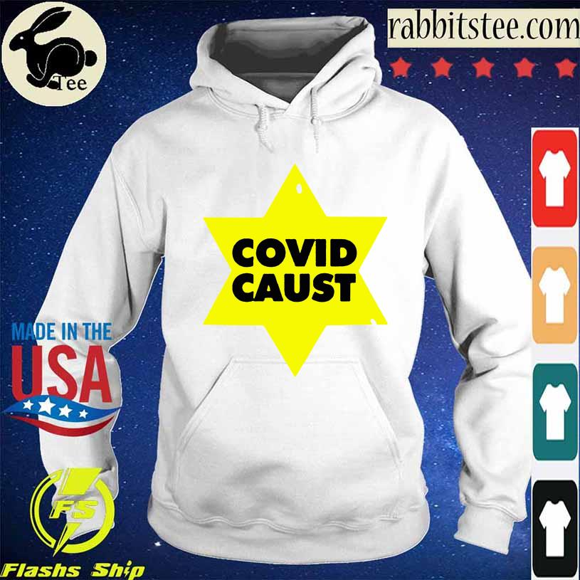 Covid Caust Shirt Hoodie