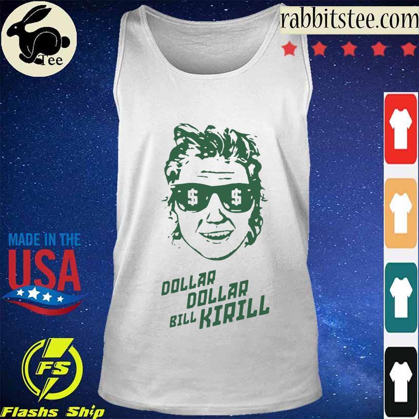 Dollar Bill Kirill Shirt Tanktop