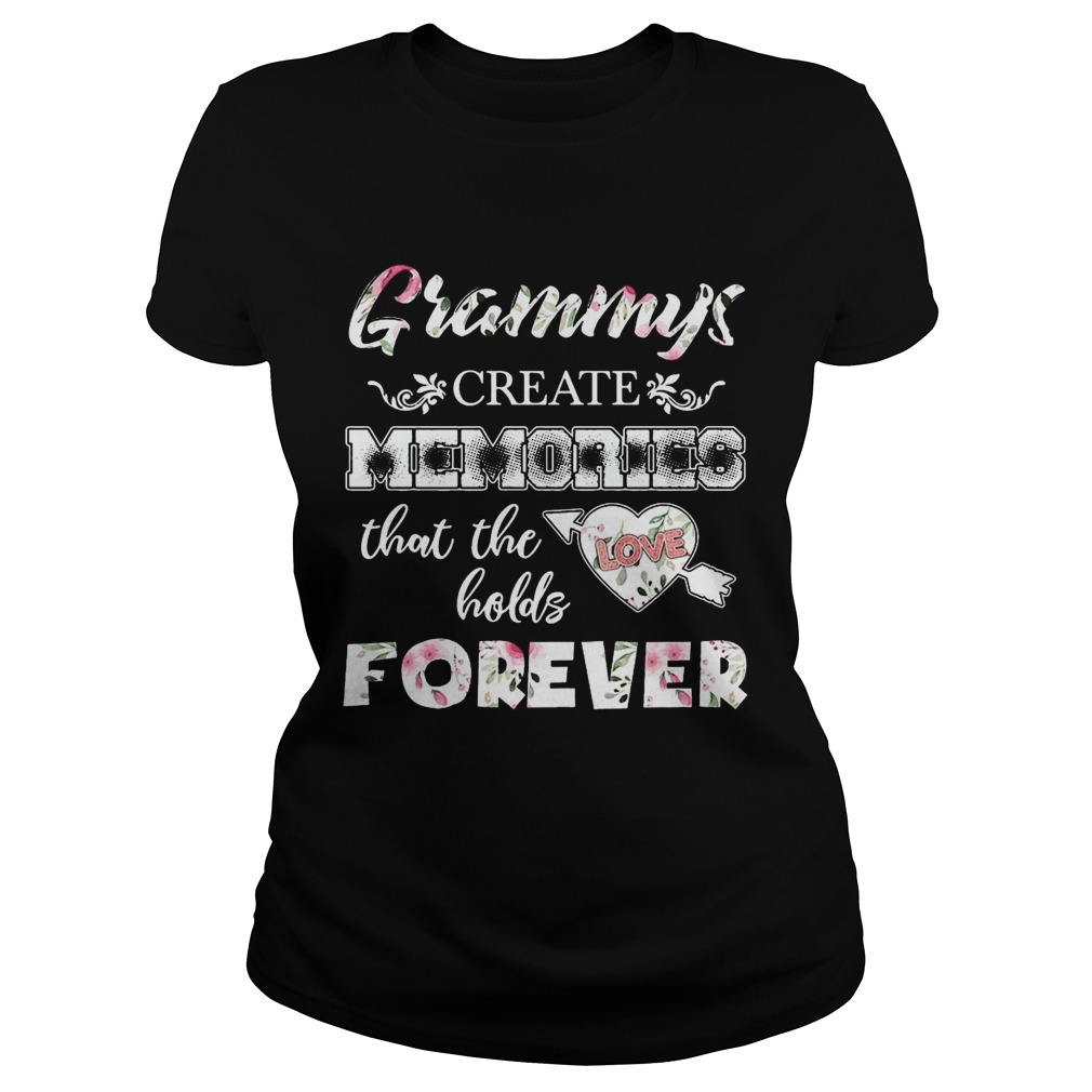 Grammys Create Memories That The Holds Forever ladies TShirt