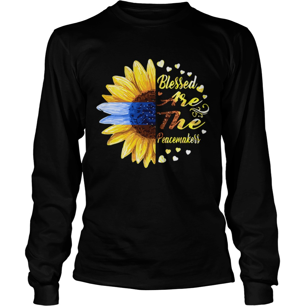 Half sunflower blessed are the peacemakers Longsleeve shirt