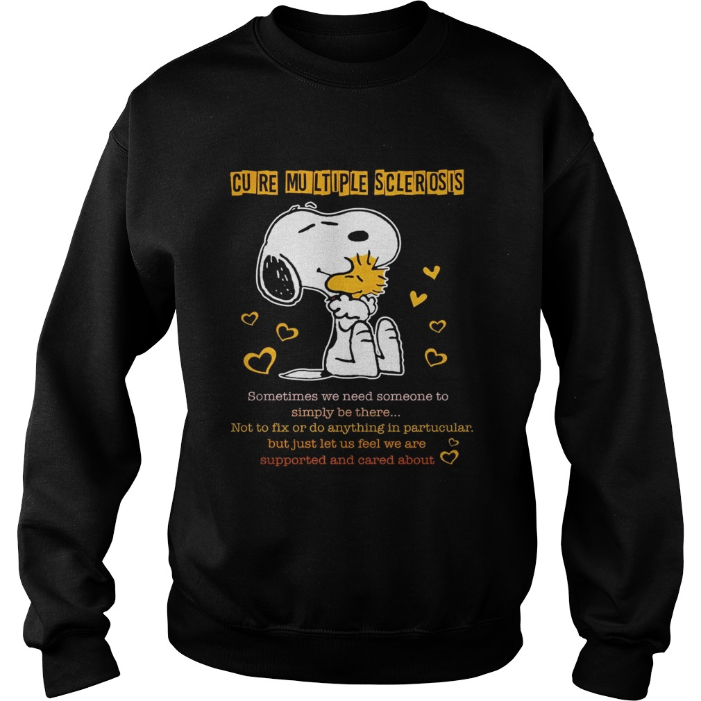 Snoopy and woodstock cure multiple sclerosis Sweat shirt