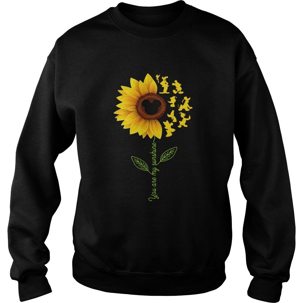 Sunflower you are my sunshine Disney Sweat shirt