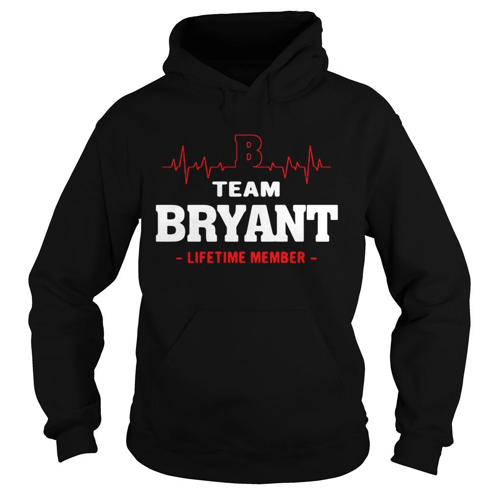 Team Bryant lifetime member hoodie shirt
