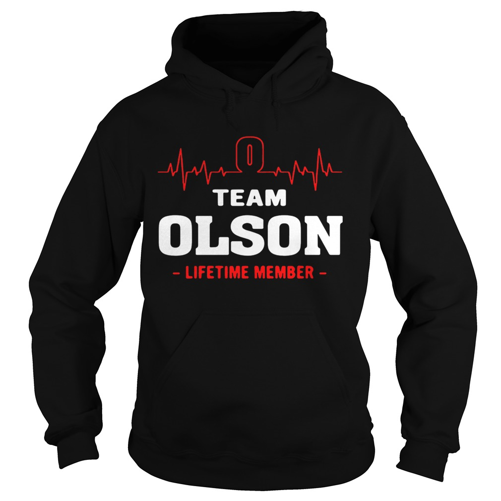 Team Olson lifetime member hoodie shirt