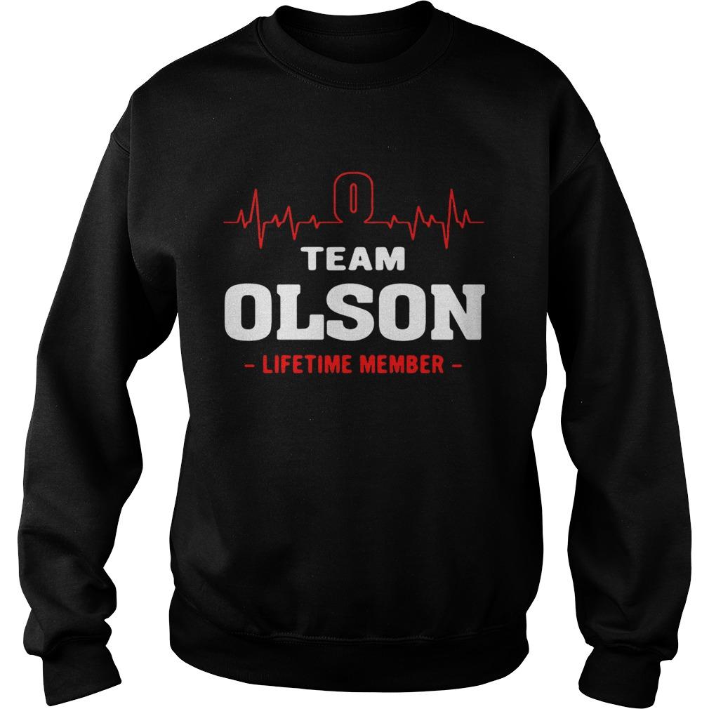 Team Olson lifetime member sweat shirt