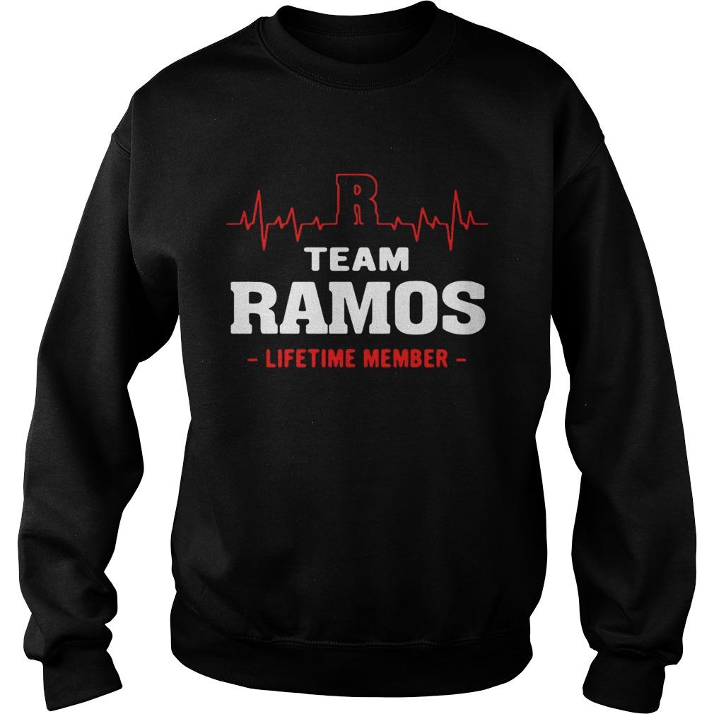 Team Ramos lifetime member sweat shirt