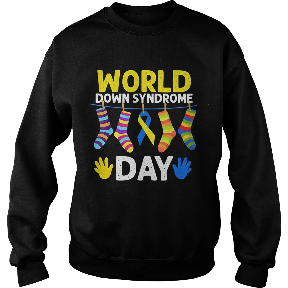 World down syndrome day Sweat shirt