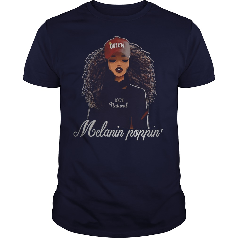 Queen Melanin Poppin' shirt