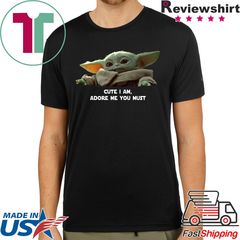 Baby Yoda Cute I am Adore me you must Tee Shirt Merry Christmas 2020