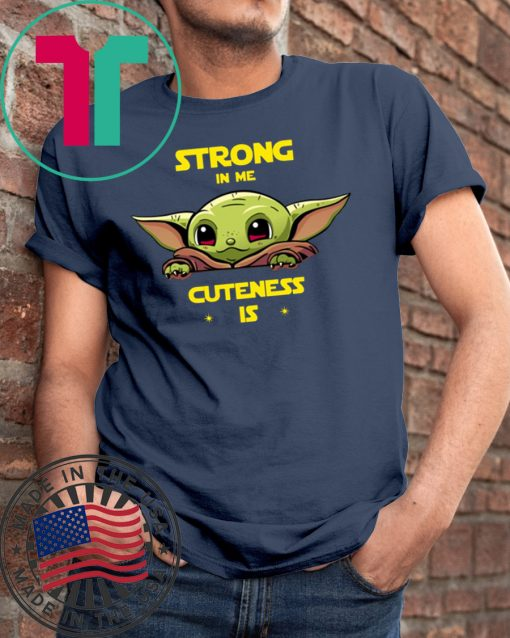 Baby Yoda strong in me cuteness is shirt Merry Christmas 2020