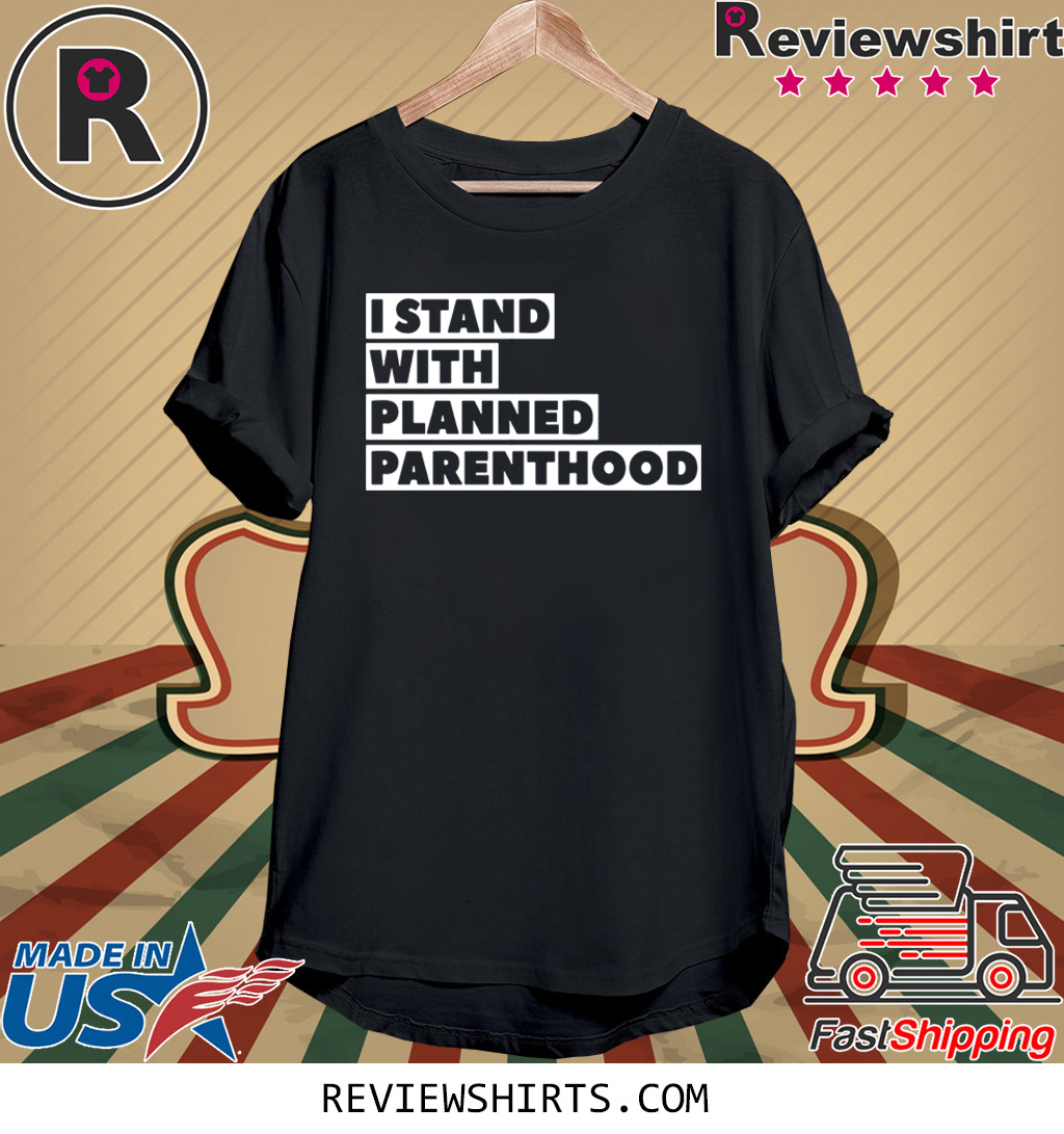 Origial Danny DeVito I Stand With Planned Parenthood T-Shirt