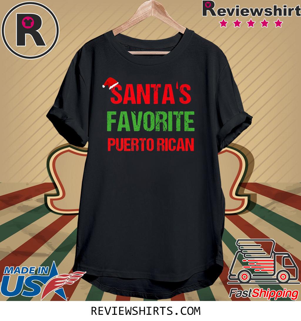 Santas Favorite Puerto Rican Funny Ugly Christmas Shirt