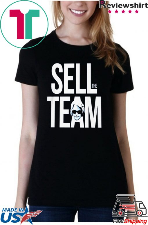 SELL THE TEAM SHIRT