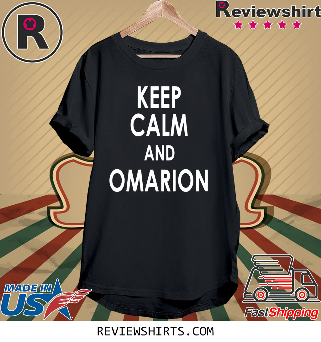 Keep Calm And Omarion T-Shirt