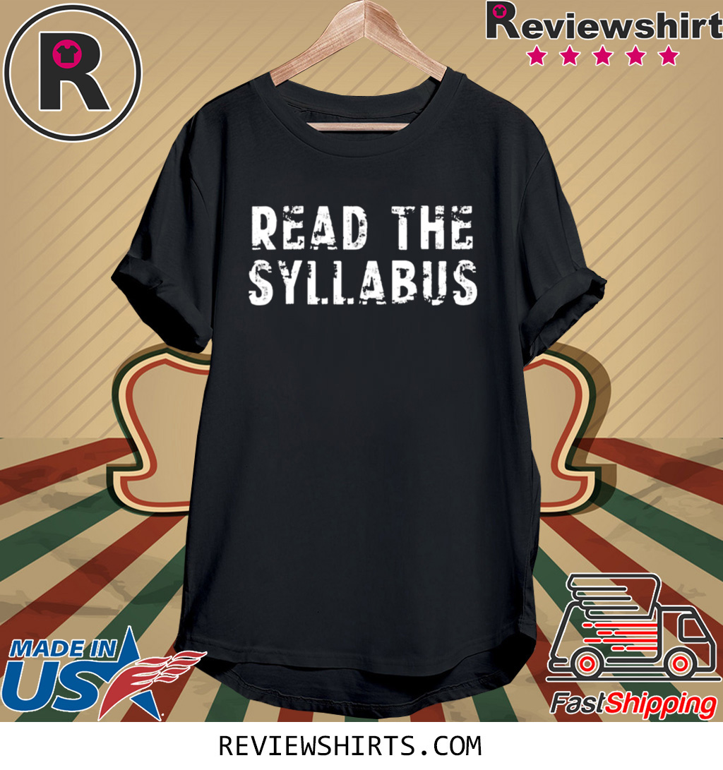 Read the Syllabus Professor Teacher Distressed Shirts