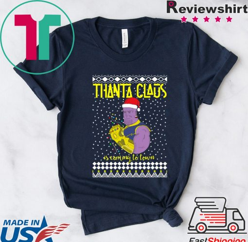 Thanta Claus Thanos Is Coming To Town Marvel Ugly Christmas Shirt