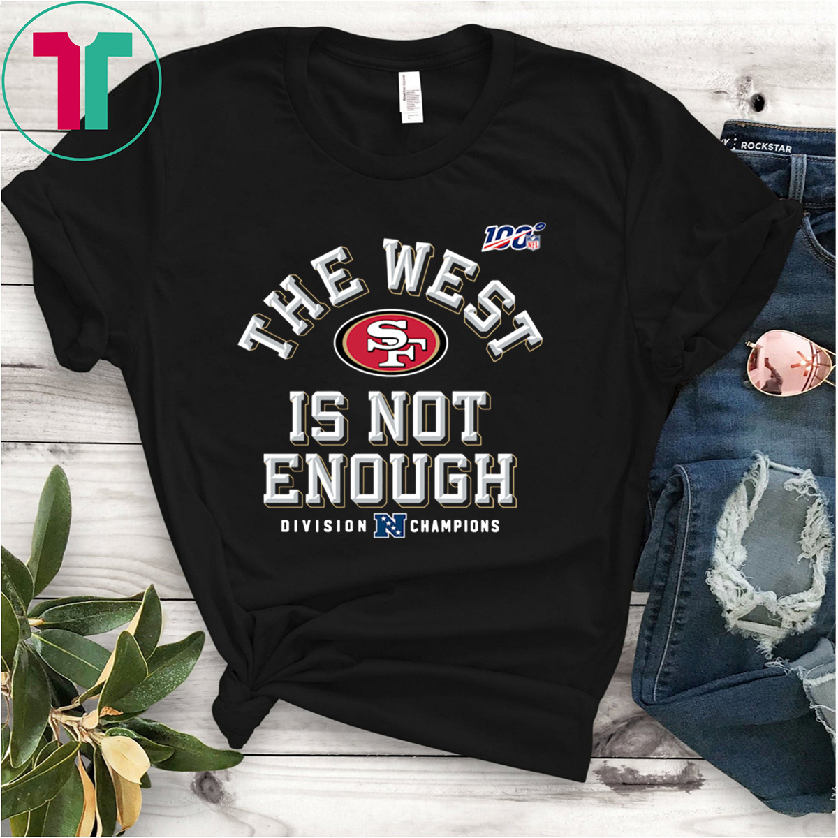 The West Is Not Enough Sf Niners Shirt San Francisco 49ers