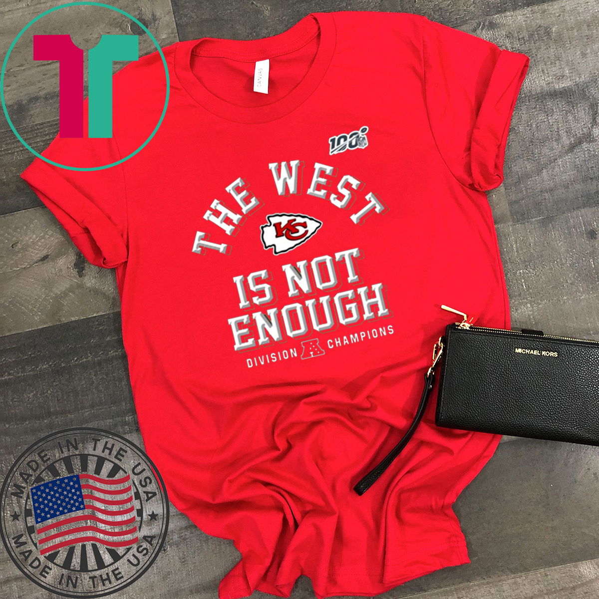 The West Is Not Enough Chiefs T-Shirt