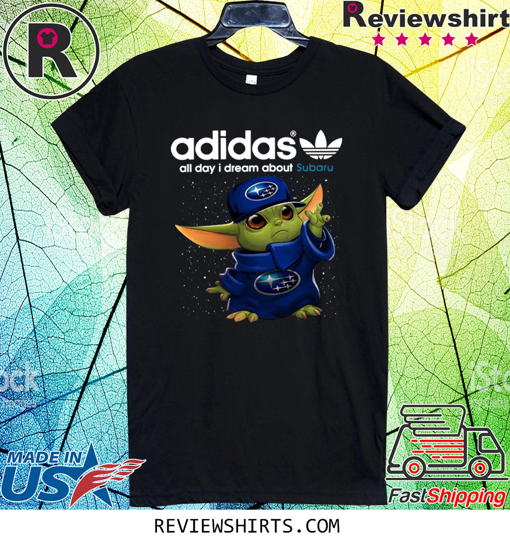 Official Adidas All Day I Dream About Subaru Baby Yoda Shirt