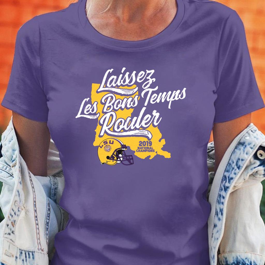 Laissez Les Bons Temps Rouler LSU Licensed Shirt