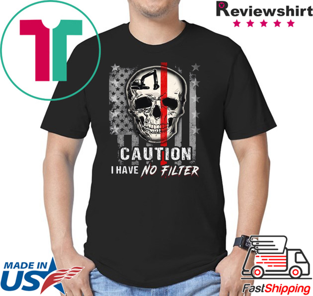 Skull Operator Caution I have no Filter American flag shirt