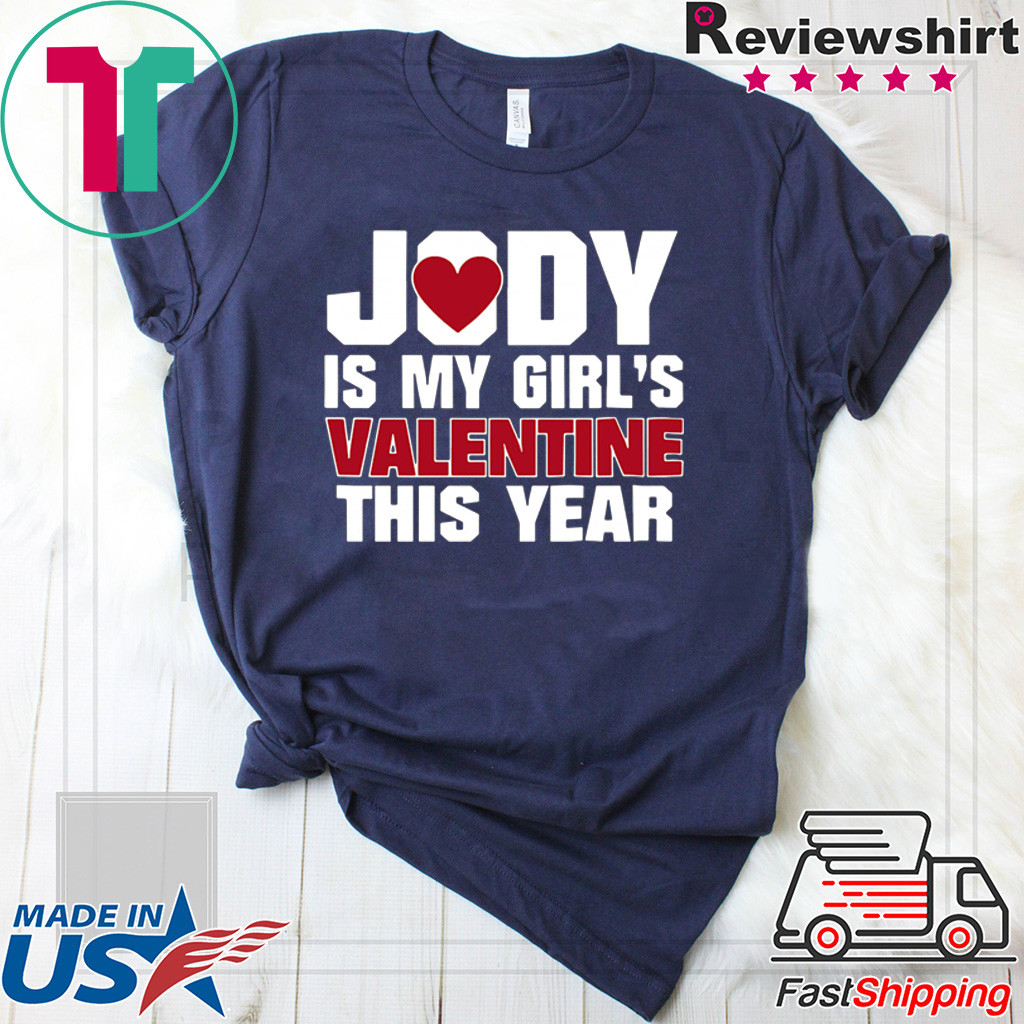 Yody Is My Girl's Valentine This Year Shirt