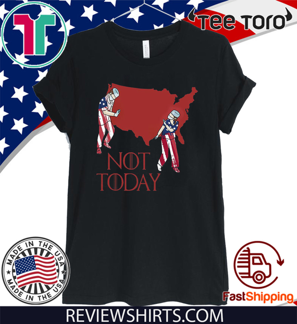 American Nurse Not Today 2020 T-Shirt