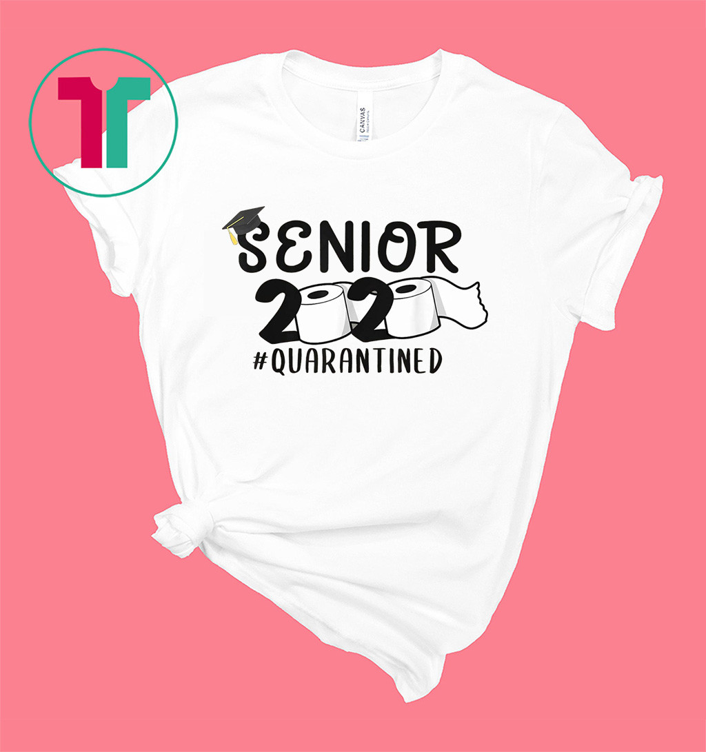 Senior 2020 Quarantined Toilet Paper Trendy Shirt