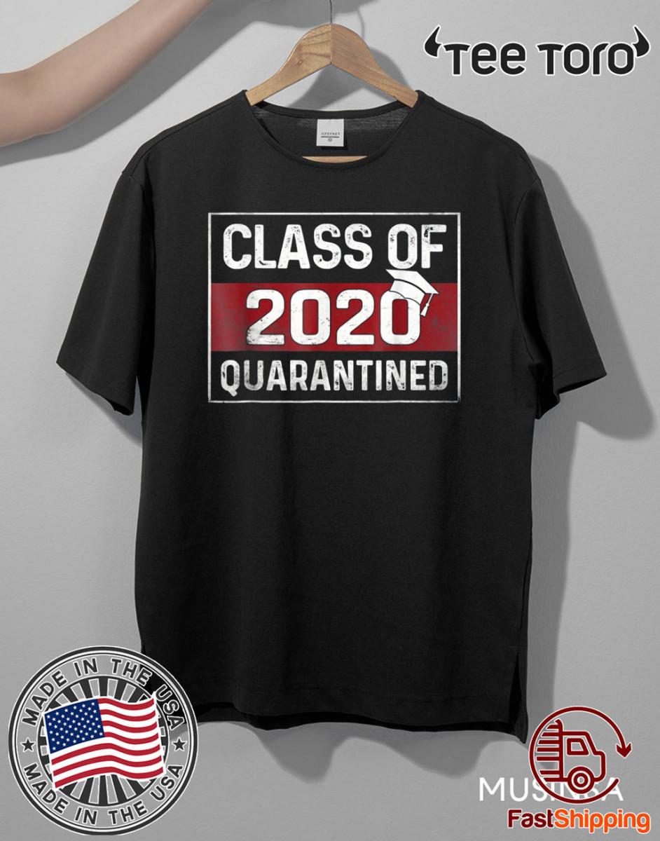 Vintage Class Of 2020 Graduating Class In Quarantine T-Shirt