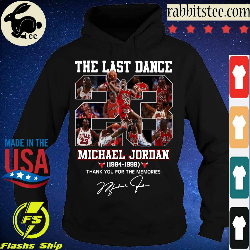 The last dance Michael Jordan 1984 1998 thank You for the memories signature s Hoodie