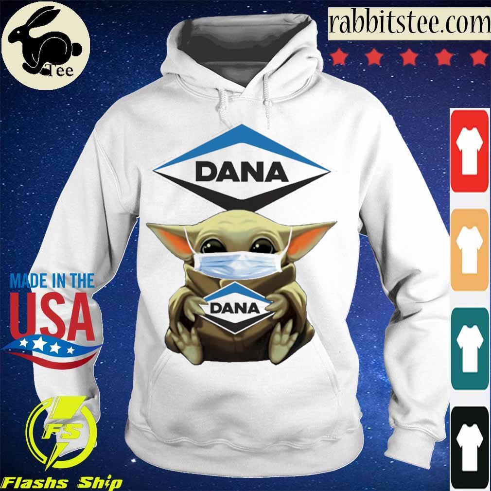 Baby Yoda hug Dana Incorporated s Hoodie