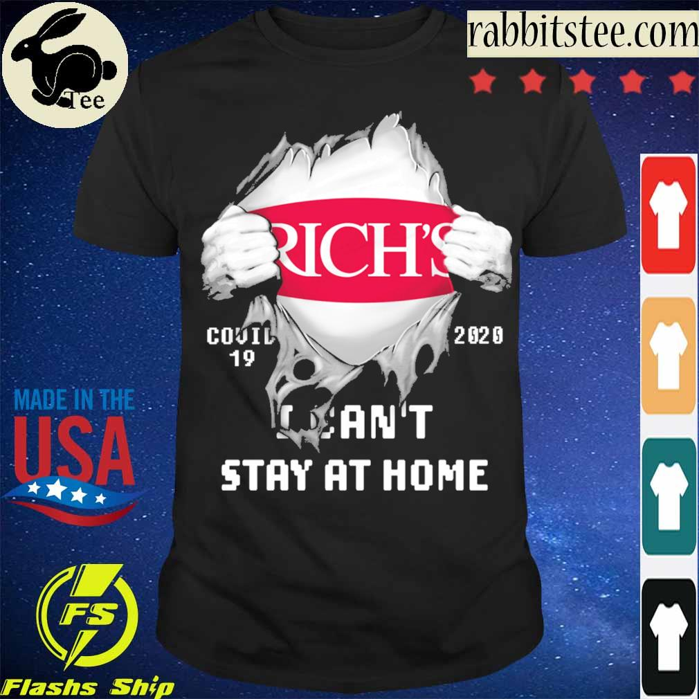 Blood inside me Rich's covid-19 2020 i can't stay at home shirt