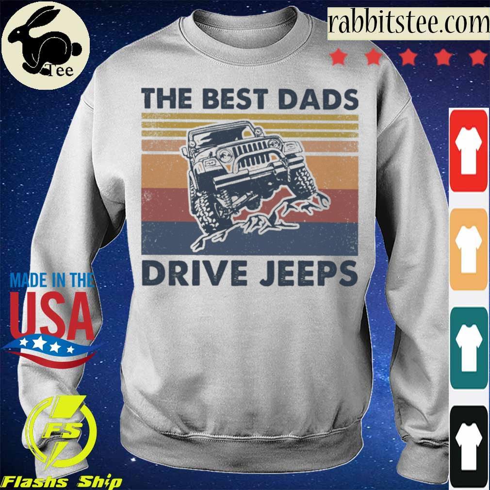 The best Dads Drive jeeps vintage s Sweatshirt