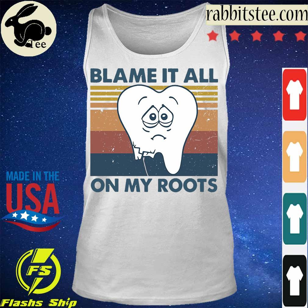 Blame It All On My Roots Vintage Shirt Sweater Long Sleeve And V Neck Tee