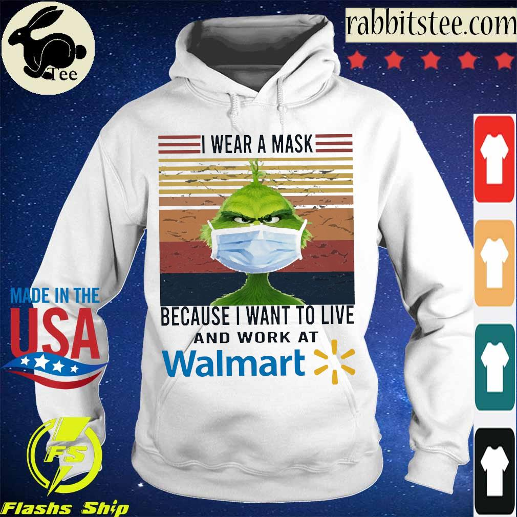 Grinch I wear a mask because I want to live to work at Walmart vintage s Hoodie