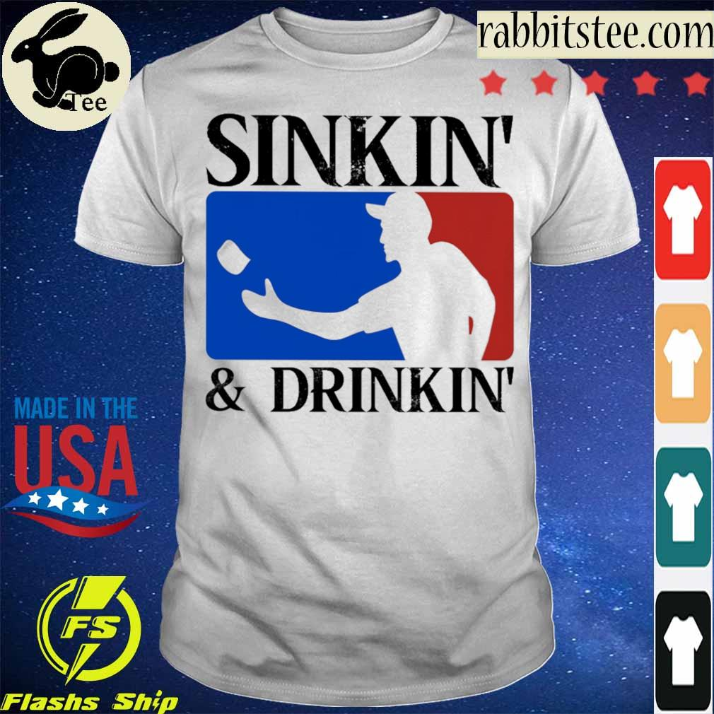 Sinkin' and Drinkin' shirt