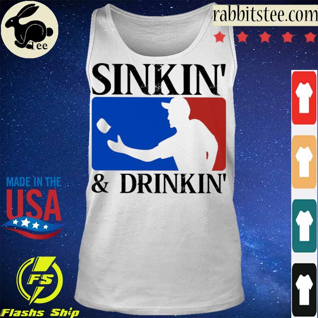Sinkin' and Drinkin' s Tanktop