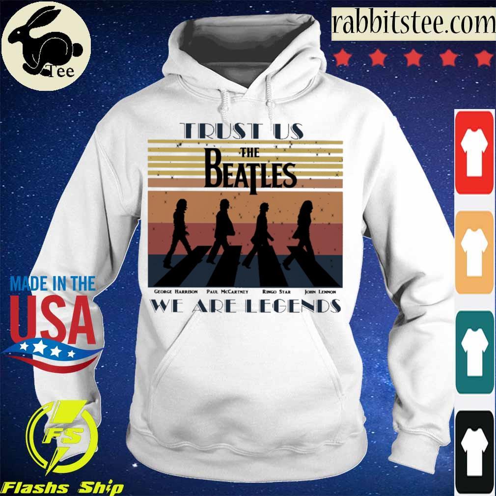 Trust us the beatles we are legends vintage s Hoodie