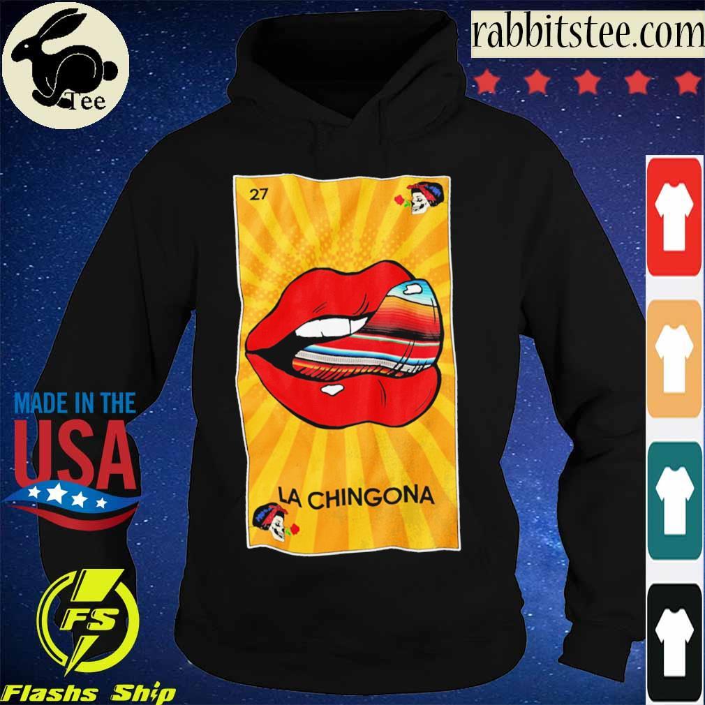 27 Lips La Chingona s Hoodie