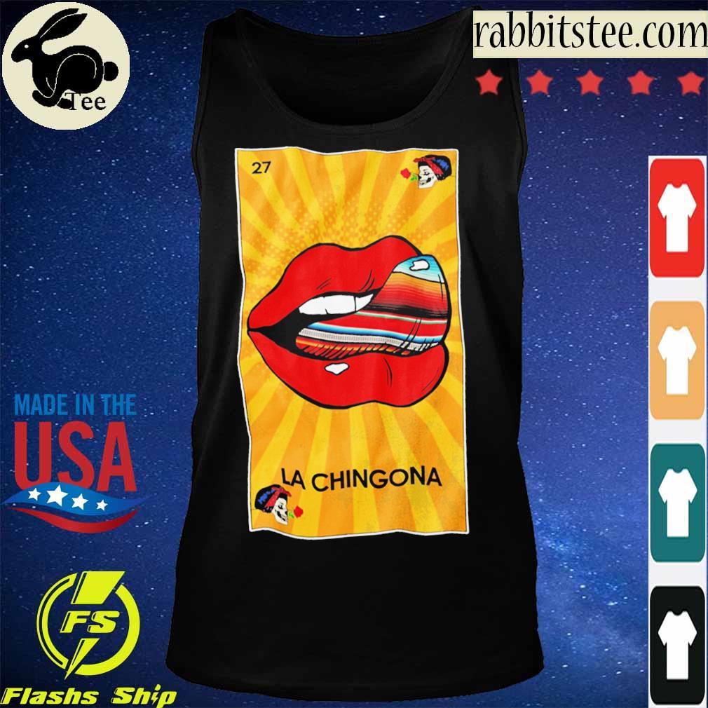 27 Lips La Chingona s Tanktop