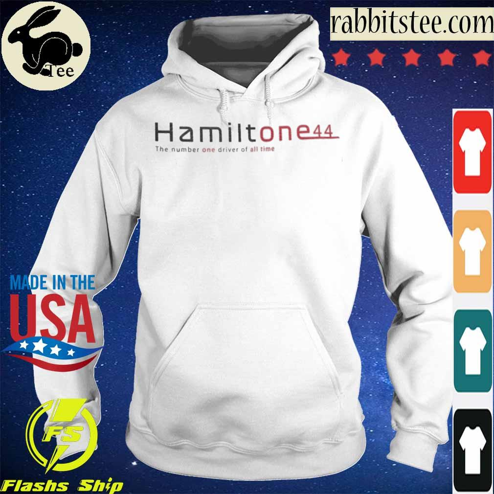 Hamilton e44 the number one driver of all time s Hoodie