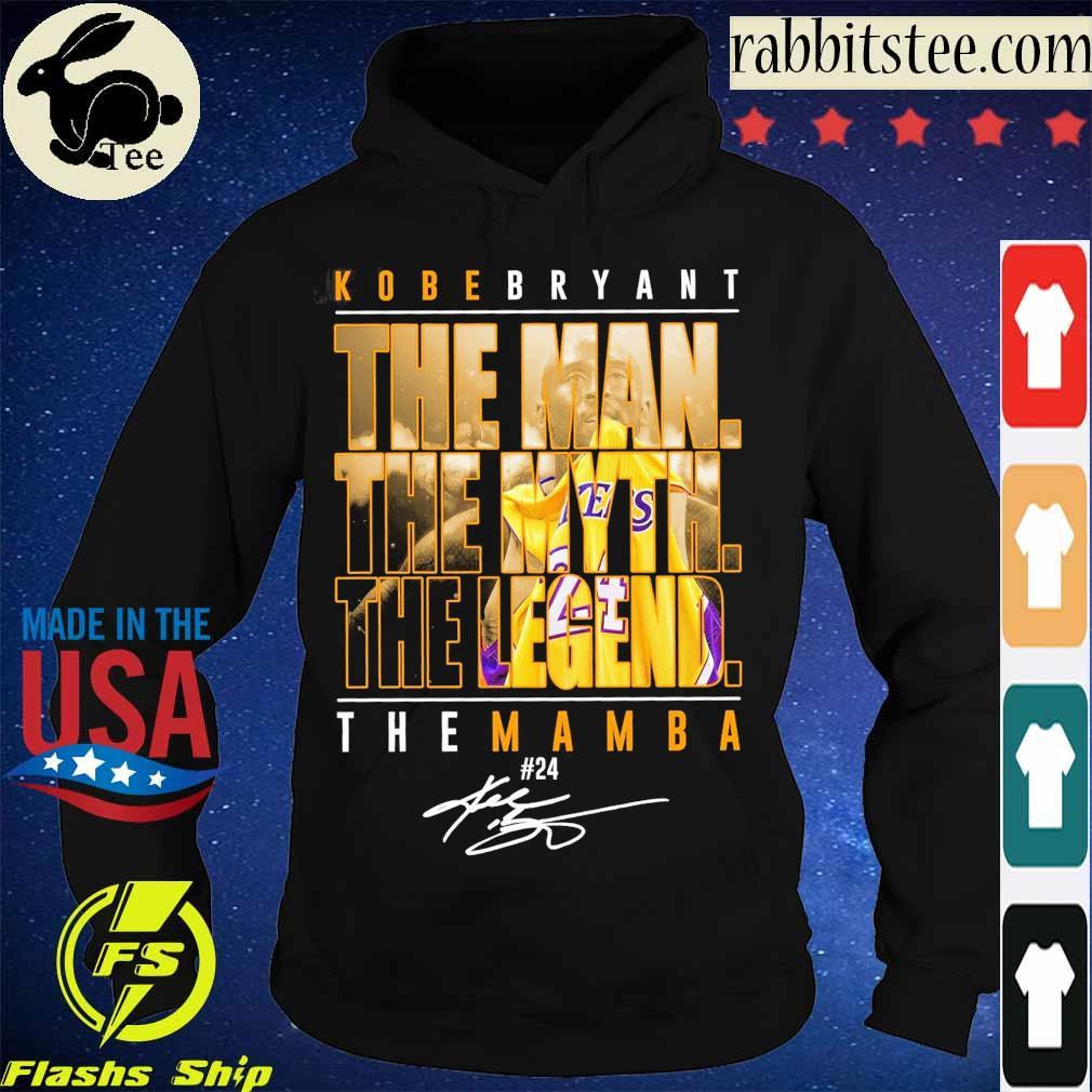 Kobe Bryant the Man the Myth the Legend the Mamba 24 signature s Hoodie