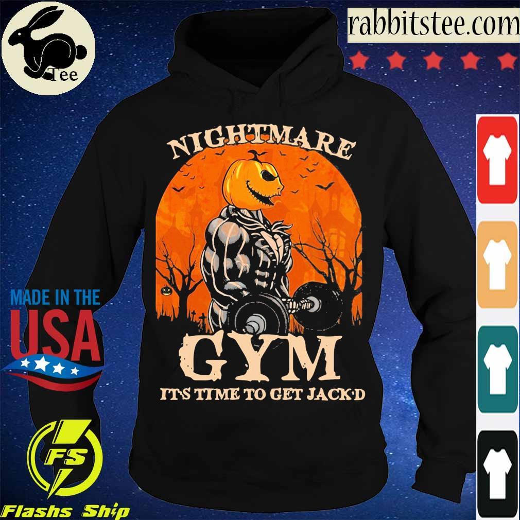 Skellington Nightmare Gym it's time to get Jack'd Halloween s Hoodie