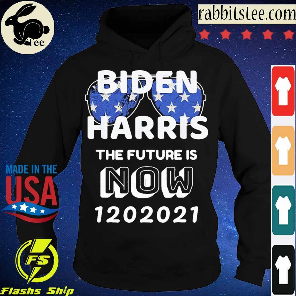 Official Biden Harris the future is now 1 20 2021 Shirt Hoodie