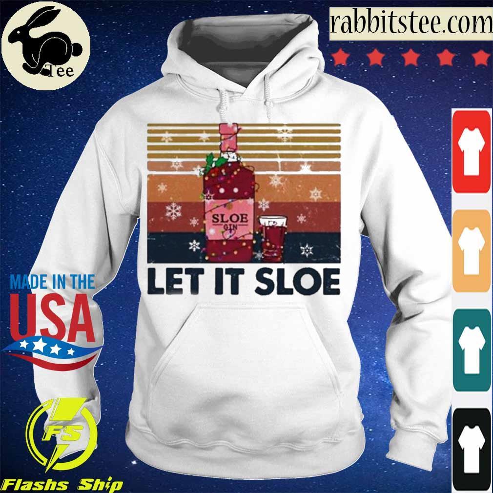 Official Sloe Gin Let It Sloe Vintage Shirt Hoodie